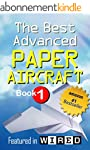 The Best Advanced Paper Aircraft Book...
