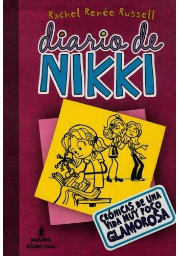 Diario de Nikki: Crónicas de una vida muy poco glamourosa: Crónicas