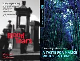 Blood Tears & A Taste for Malice by [Malone, Michael J.]