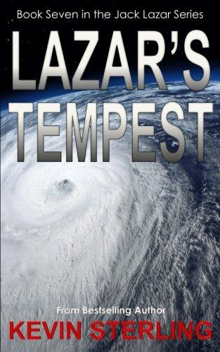 Lazar's Tempest: Volume 7 (Jack Lazar Series)
