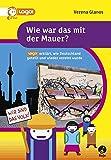 Wie war das mit der Mauer? - logo! erklärt, wie Deutschland geteilt und wieder vereint wurde - Verena Glanos