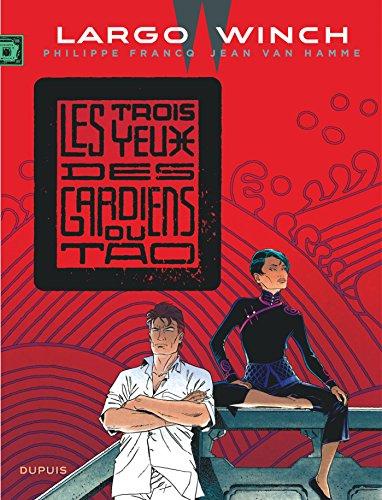 Largo Winch - tome 15 - Les trois yeux des gardiens du Tao (grand format)