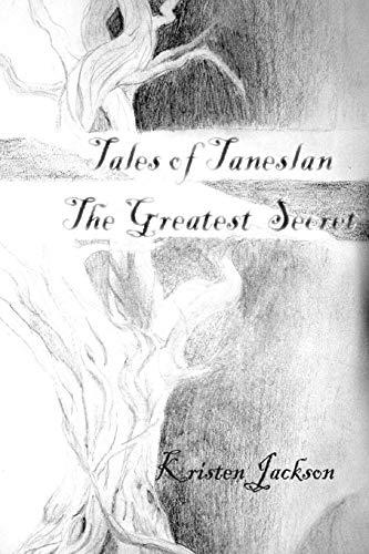 Tales of Taneslan: The Greatest Secret