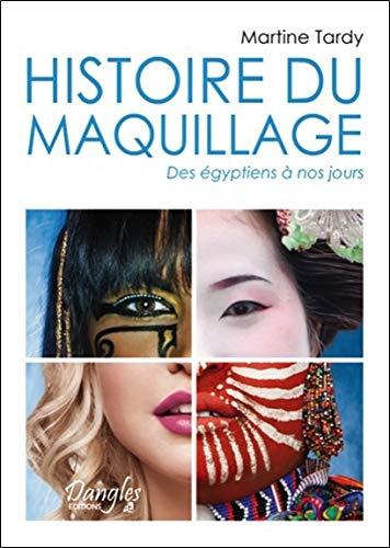 Histoire du maquillage - Des égyptiens à nos jours