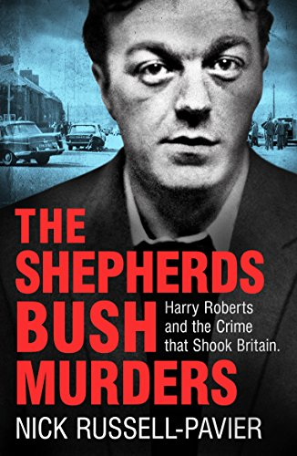 The Shepherd's Bush Murders (English Edition)