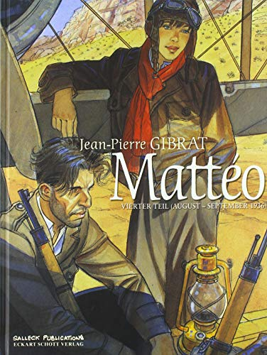 Mattéo: Vierter Teil (August - September 1936) (Matteo)