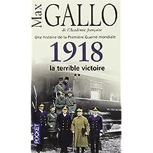 1918, la terrible victoire (2)