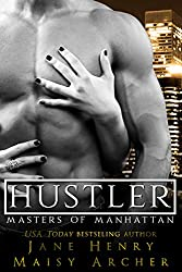 Hustler (Masters of Manhattan Book 2)
