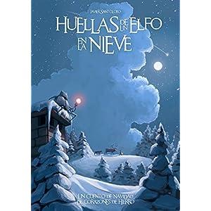 Huellas de un Elfo en la Nieve (Precuelas de Corazones de Hierro nº 4)
