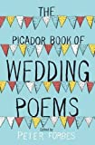 The Picador Book of Wedding Poems by Forbes, Peter (2012) Paperback