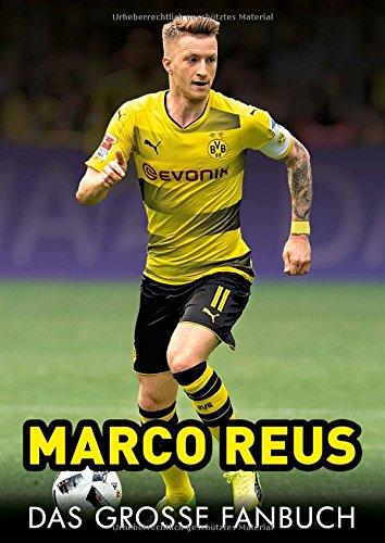 Marco Reus: Das große Fanbuch