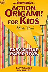 Action Origami for kids: easy, funny, active paper toys (Illustrattiva, Active Short Boooks Book 1) (English Edition)