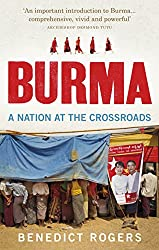 Burma: A Nation At The Crossroads - Revised Edition
