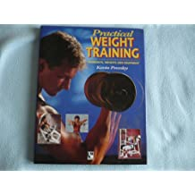 Practical Weight Training