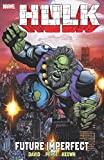 Hulk: Future Imperfect (Incredible Hulk) by Marvel Comics (5-May-2015) Paperback