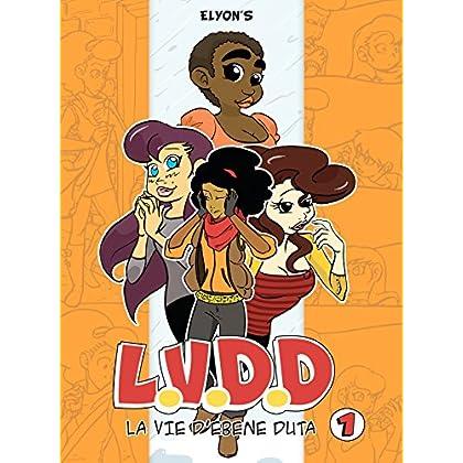 LVDD - La vie d'Ebène Duta - Tome 1 - Extrait gratuit