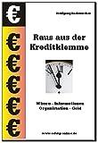 Raus aus der Kreditklemme (German Edition)