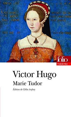 Marie Tudor par Victor Hugo