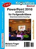 KnowWare PowerPoint 2016 (2010/2013) für Fortgeschrittene