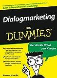 Dialogmarketing für Dummies