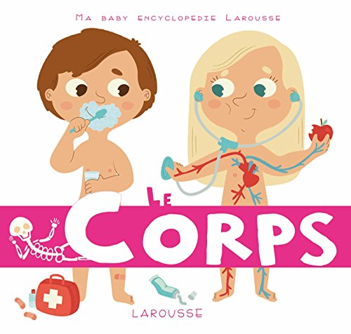 Le corps (Ma baby encyclopédie) (French Edition)