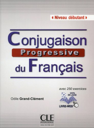 Conjugaison progressive du francais - Niveau débutant - Livre + CD + livre-web