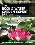 The Rock & Water Garden Expert (Expert Series)