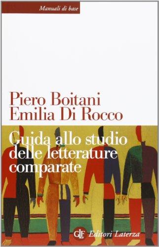 Guida allo studio delle letterature comparate (Manuali di base) por Piero Boitani