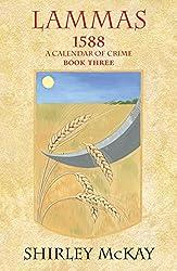 Lammas (1588: A Calendar of Crime)