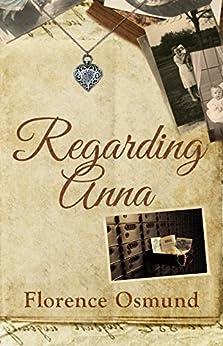 Regarding Anna by [Osmund, Florence]