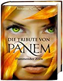 Die Tribute von Panem - Flammender Zorn - Suzanne Collins