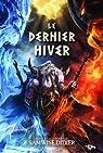 Le Dernier Hiver par Didier