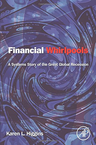 Financial Whirlpools: A Systems Story of the Great Global Recession (Whirlpool-bank)