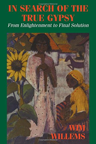 In Search of the True Gypsy: From Enlightenment to Final Solution