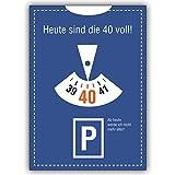 1 Geburtstagskarte: Lustige Einladung zum 40. im Parkuhr Look: Heute sind die 40 voll!.