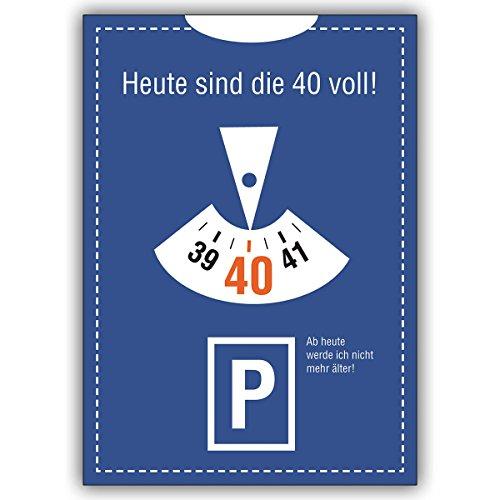 1 Geburtstagskarte: Lustige Einladung zum 40. im Parkuhr Look: Heute sind die 40 voll!. • mit Umschlag um Freunde und Familie einzuladen