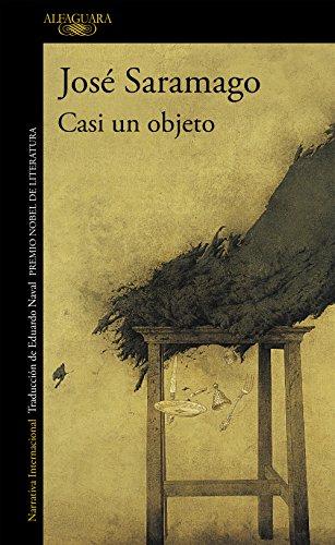 Casi un objeto eBook: Saramago, José: Amazon.es: Tienda Kindle