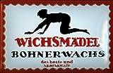 Wichsmädel Bohnerwachs nostalgisches 3D geprägt & gewölbt Strong Metall blechschild 20x 30cm Zoll