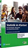 Statistik im Klartext: Für Psychologen, Wirtschafts- und Sozialwissenschaftler (Pearson Studium - Psychologie)