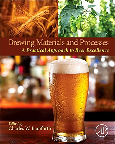 Brewing Materials and Processes: A Practical Approach to Beer Excellence