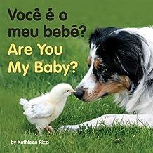 Voce E O Meu Bebe?/Are You My Baby?