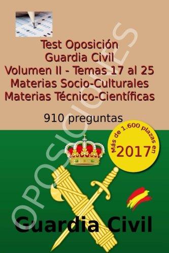 Test Oposición Guardia Civil II: Volumen II: Materias Socio-Culturales y Técnico-Científicas: Volume 2 por Carlos Arribas
