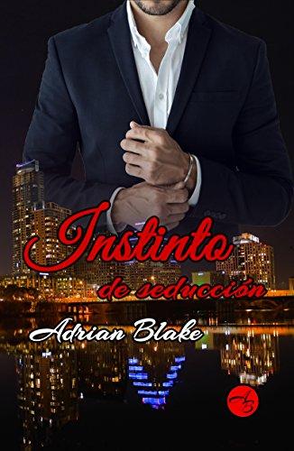 Instinto de seducción por Adrian Blake