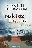 Die letzte Instanz: Joachim Vernau 3 - Kriminalroman