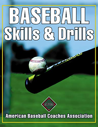 Baseball Skills & Drills: American Baseball Coaches Association -