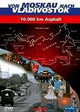 Von Moskau Nach Vladivostok: 10.000 Km Asphalt [Import allemand]