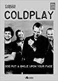 Image de Coldplay. God put a smile upon your face (Voices)
