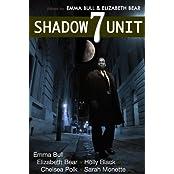Shadow Unit 7 (English Edition)