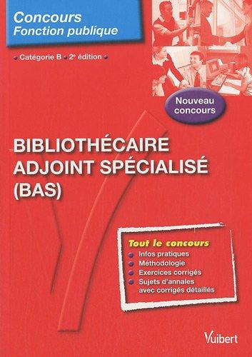 Bibliothécaire adjoint spécialisé (BAS), catégorie B