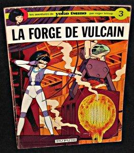 Les aventures de Yoko Tsuno, la forge de vulcain